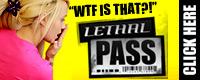 Visit Lethal Pass